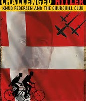 The boys who challenged Hitler: Knud Pedersen and the Churchill Club by Phillip Hoose.