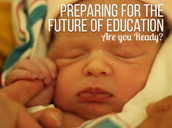 preparing for the future of education