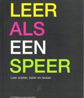 Leer als een speer / Jan-Willem van den Brand