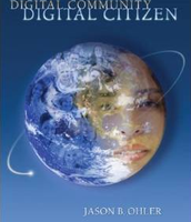 Digital Community, Digital Citizen, Jason B. Ohler