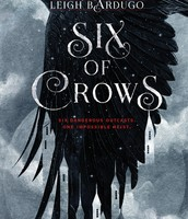 Six Of Crows by Leigh Bardlgo