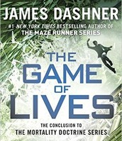 Game of Lives - The Mortality Doctrine #3 by James Dashner