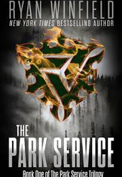 The Park Service (Book One of The Park Service Trilogy) by Ryan Winfield