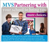 MVS Partnering with your school to bring you  more choices