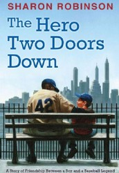Book Review: The Hero Two Doors Down by Sharon Robinson