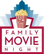Come Join Us for Family Movie Night on Friday, Nov. 13th from 6:00-8:00