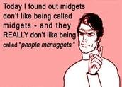 Midgets (People McNuggets)