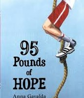 95 Pounds of Hope By; Anna Gavalda