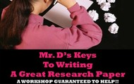Mr. D's Keys to Writing A Research Paper