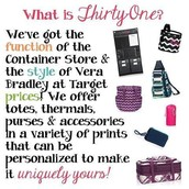 Thirty-One sells fun, unique, and functional products!