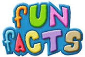 Fun Facts: