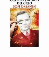 Cuando las palomas cayeron del cielo. Sofi  Oksanen.