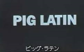 What is pig latin?