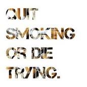 DONT SMOKE, its not a joke.