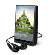 The universe versus Alex Woods [electronic resource] by Gavin Extence