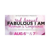 Fabulous I Am Women's Conference - Sunday, August 7, 2016