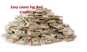 A Current Evaluation Easy Loans For Bad Credit