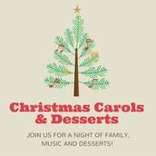 Dec 13: Christmas Carols and Dessert :: 6pm
