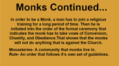 Monks Continued...