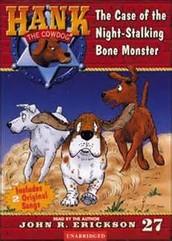 Hank The Cowdog The Case Of The Night- Stalking Bone Monster
