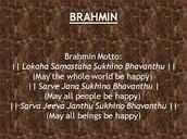 The Brahmin Motto