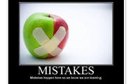 Mistakes Happen Here...that's how we know we are learning!