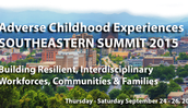 Adverse Childhood Experiences Southeastern Summit 2015