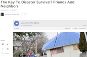 4. NPR Report: The Key to Disaster Survival? Friends and Neighbors