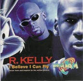 I Believe I Can Fly-R Kelly