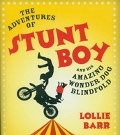 The Adventures of Stunt Boy and his Amazing Wonder Dog Blindfold by Lollie Barr