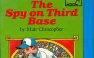 The Spy on Third Base - Matt Christopher