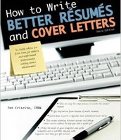How to Write Better Resumes and Cover Letters by Patricia Criscito