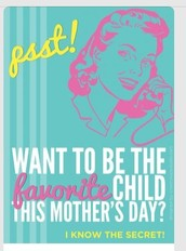 Mother's Day is May 8th