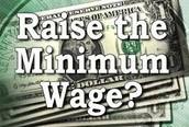Raise the Minimum Wage?