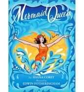 Mermaid Queen: the spectacular true story of  Annette Kellerman