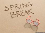 Events Happening Next Week - None! SPRING BREAK!!!