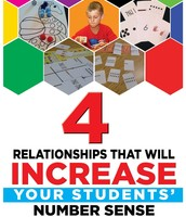 4 Relationships That Will Increase Your Students' Number Sense