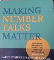 Making Number Talks Matter by Cathy Humphrey and Ruth Parker