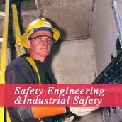 Industrial Safety and Health Engineers