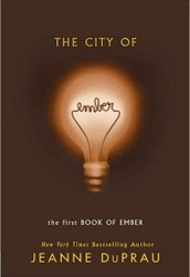 The City of Ember (Book One of the Ember Series) by Jeanne DuPrau