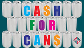 CASH FOR CANS!