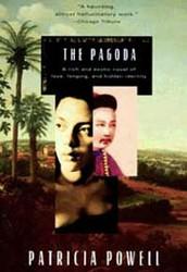 The Pagoda: Patricia Powell