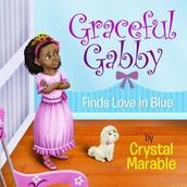 Meet Graceful Gabby!