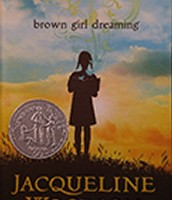Brown Girl Dreaming, written by Jacqueline Woodson