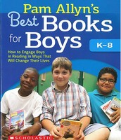Pam Allyn's Best Books for Boys K-8