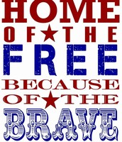Home of the FREE*****Because of the BRAVE