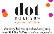 Dot Dollars in June!