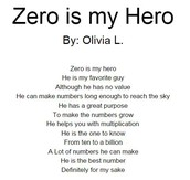 Olivia's Poem, Zero is my Hero