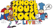 Buckingham Presents: Schoolhouse Rock LIVE, Jr. - 4/28 & 4/29