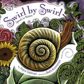Monarch Book of the Month:  Swirl by Swirl: Spirals in Nature by J. Sidman